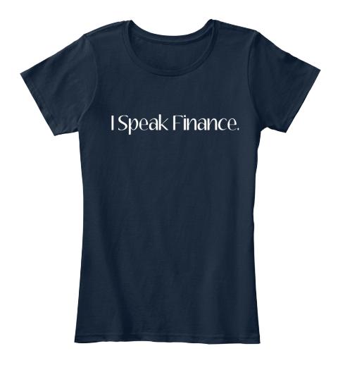 I Speak Finance.T-Shirt